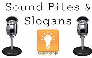 Sound Bites and Slogans