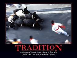 Tradition Fallacy