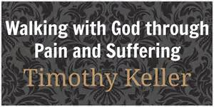 Tim Keller's book on suffering