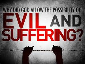 Evil and suffering God allows